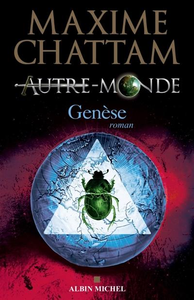 Genèse | Chattam, Maxime (1976-....). Auteur