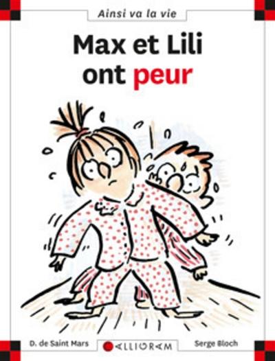 Max et Lili ont peur (Max et Lili) | Saint-Mars, Dominique de (1949-....)