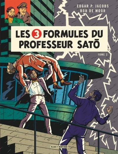 Les aventures de Blake et Mortimer. Vol. 12. Les 3 formules du professeur Sato. Vol. 2