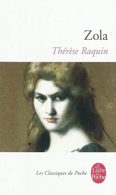 Thérèse Raquin / Emile Zola   Zola, Émile (1840-1902). Auteur
