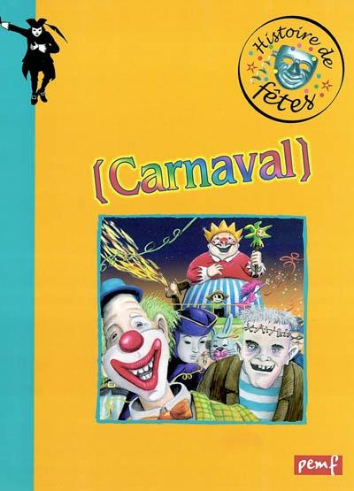 Carnaval | Karine Delobbe (1960-....). Auteur
