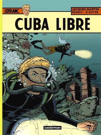 Lefranc. Vol. 25. Cuba libre