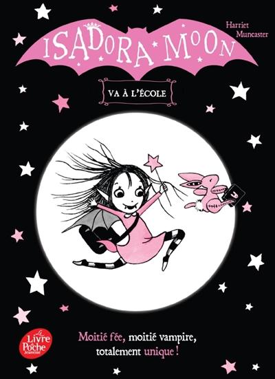Isadora Moon. Isadora Moon va à l'école