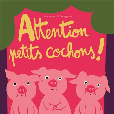 attention petits cochons ! |