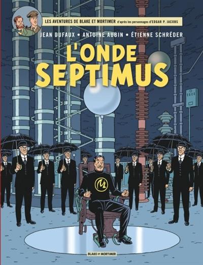 L'Onde Septimus | Jean Dufaux (1949-....). Auteur