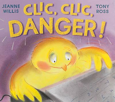 Clic, clic, danger ! | Ross, Tony (1938-....). Illustrateur