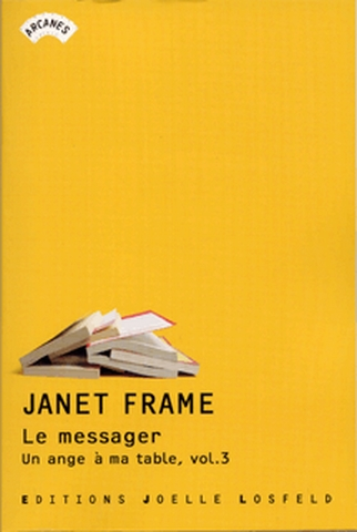 Le messager / Janet Frame | Frame, Janet (1924-2004). Auteur