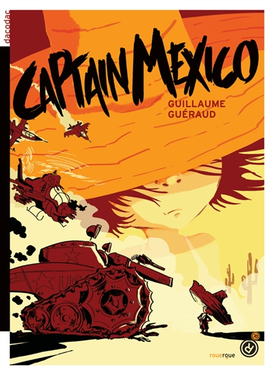 Captain Mexico / Guillaume Guéraud | Guillaume Guéraud