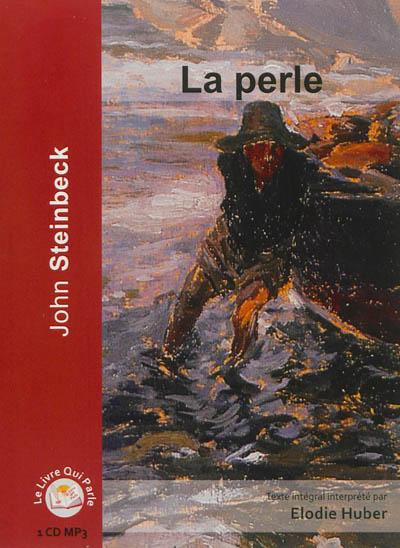 PERLE (LA) | Steinbeck, John (1902-1968). Auteur