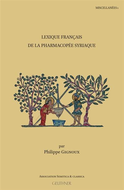 Lexique français de la pharmacopée syriaque