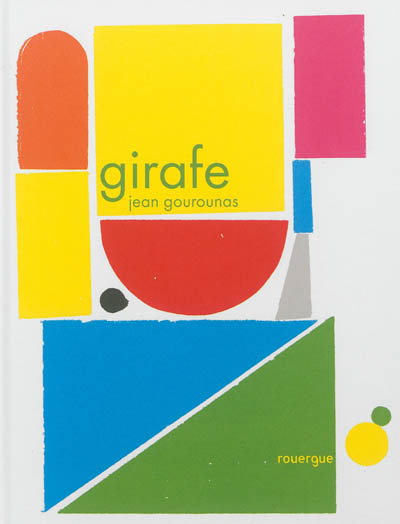 Girafe   Gourounas, Jean (1965-....). Auteur