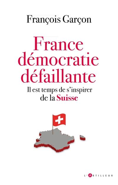 France : démocratie défaillante : il est temps de s'inspirer de la Suisse