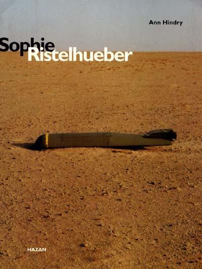 Sophie Ristelhueber / Ann HINDRY | Hindry, Ann (1950-....)