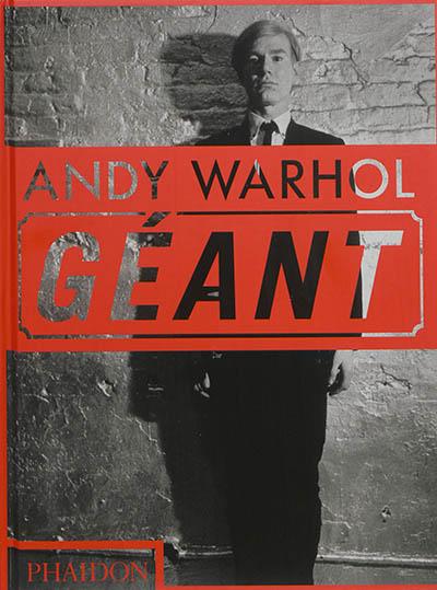 Andy Warhol géant   Phaidon. Auteur