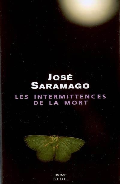 intermittences de la mort (Les ) : roman | Saramago, José (1922-....). Auteur