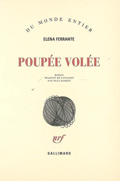 Poupée volée : roman / Elena Ferrante | Ferrante, Elena. Auteur