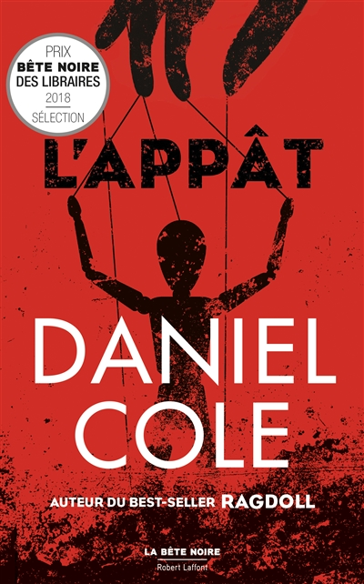 L'appât | Cole, Daniel (1983-....). Auteur