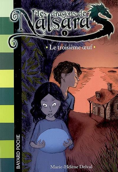 Le Troisième oeuf / Marie-Hélène Delval | Delval, Marie-Hélène. Auteur