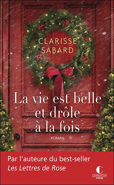 La vie est belle et drôle à la fois   Sabard, Clarisse. Auteur