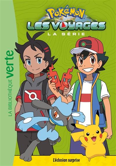 Pokémon : la série Les voyages. Vol. 10. L'éclosion surprise
