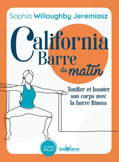 California barre du matin : tonifier et booster son corps avec la barre fitness