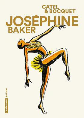 Joséphine Baker   Muller, Cathy (1964-....). Illustrateur