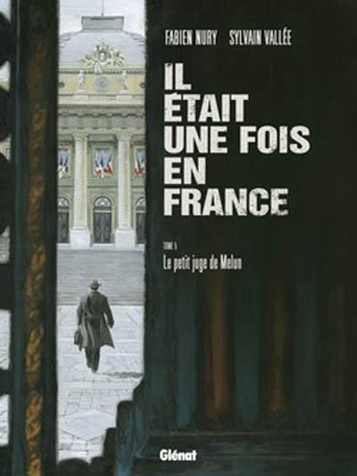Le petit juge de Melun | Nury, Fabien (1976-...). Scénariste