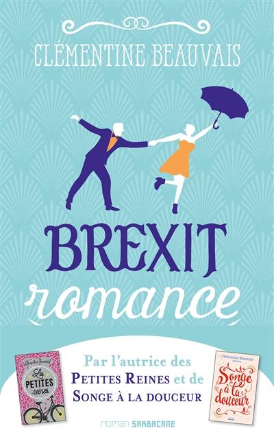 Brexit romance | Beauvais, Clémentine (1989-....). Auteur