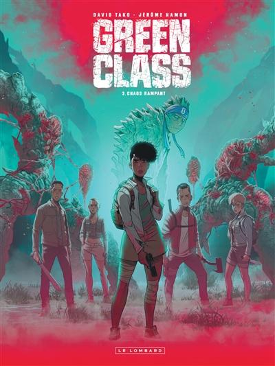 Green class. Vol. 3. Chaos rampant