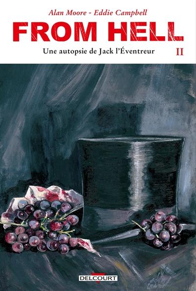 From hell : une autopsie de Jack l'Eventreur. Vol. 2