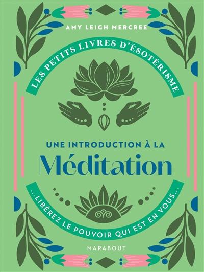 Une introduction à la méditation