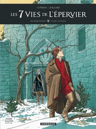Les 7 vies de l'Epervier : deuxième époque. Vol. 4. Ni Dieu, ni diable