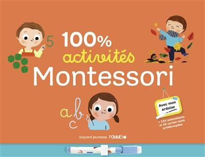 100 % activités Montessori : avec mon ardoise : + 154 autocollants et 32 cartes prédécoupées