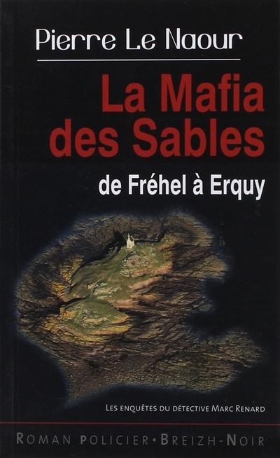 La mafia des sables : de Fréhel à Erquy