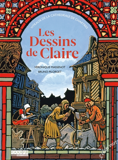 Les dessins de Claire : vitraux de la cathédrale de Chartres