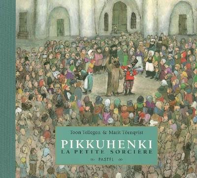 Pikkuhenki, la petite sorcière | Toon Tellegen (1941-....)