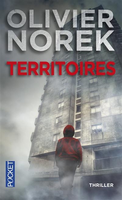 Territoires | Norek, Olivier. Auteur