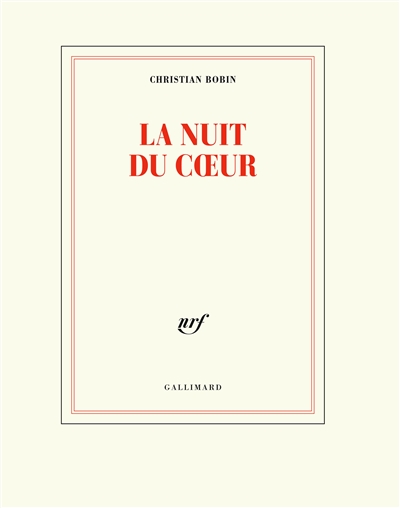 La nuit du coeur / Christian Bobin   Bobin, Christian (1951-....). Auteur