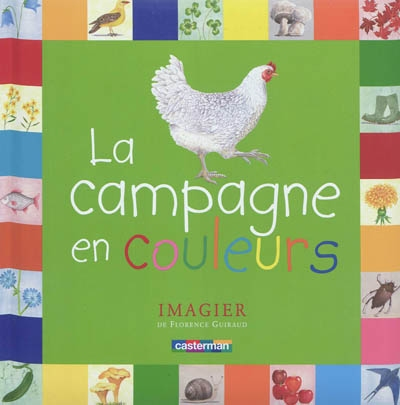 La campagne en couleurs / Florence Guiraud   Guiraud, Florence (1957-...). Auteur