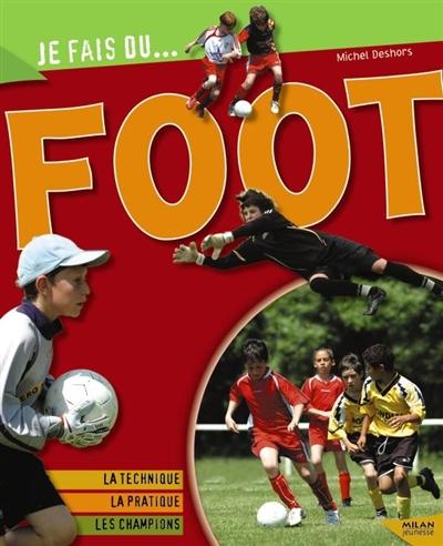 Foot / Michel Deshors   Deshors, Michel. Auteur