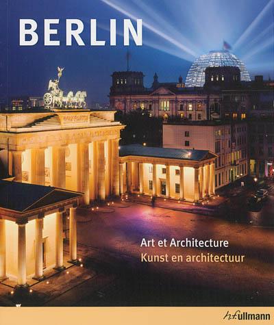 Berlin-:-art-et-architecture-:-kunst-en-architectuur-=-Berlijn