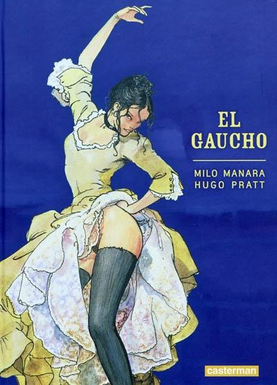 El Gaucho   Milo Manara (1945-....). Auteur