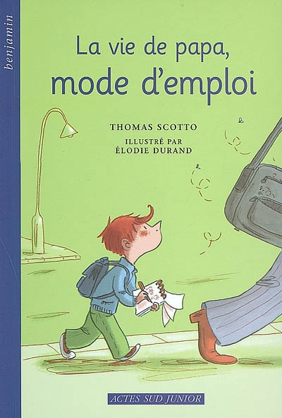 La vie de papa, mode d'emploi / Thomas Scotto | Scotto, Thomas. Auteur