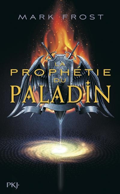 prophétie du paladin (La) | Frost, Mark (1953-....). Auteur