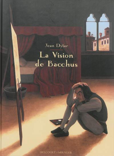 vision de Bacchus (La)   Dytar, Jean. Auteur