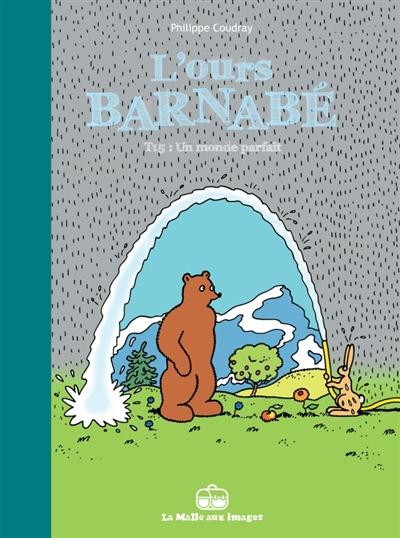 L'ours Barnabé. Vol. 15. Un monde parfait