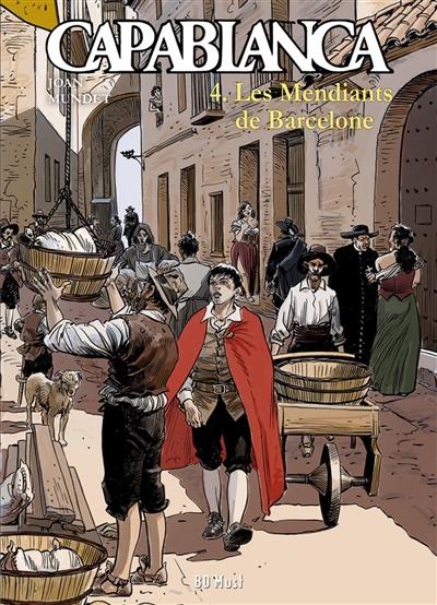 Capablanca. Vol. 4. Les mendiants de Barcelone