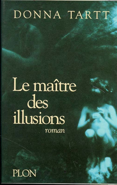 maître des illusions (Le) | Tartt, Donna