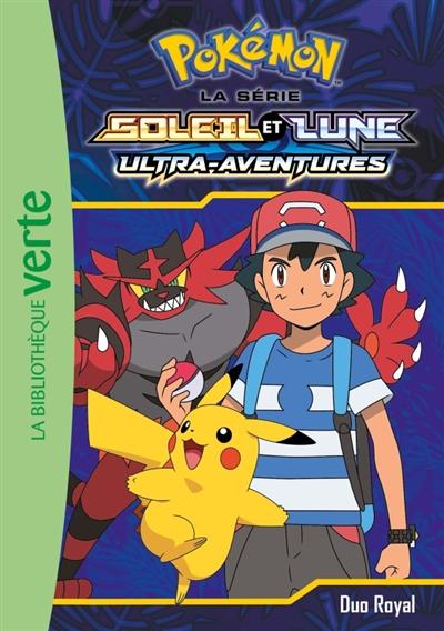 Pokémon : la série Soleil et lune : ultra-aventures. Vol. 18. Duo royal