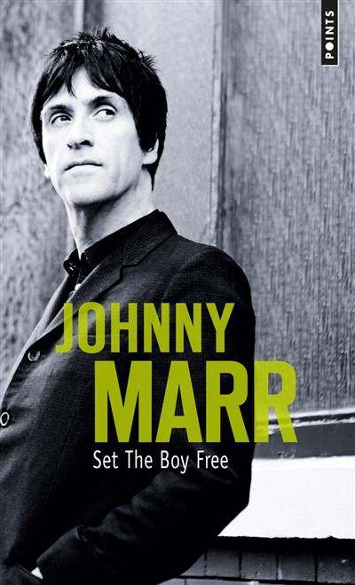 Set the boy free : autobiographie